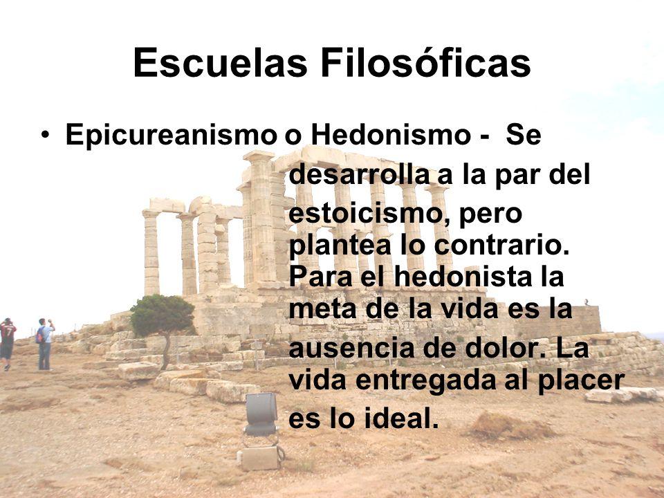 Escuelas Filosóficas Epicureanismo o Hedonismo - Se