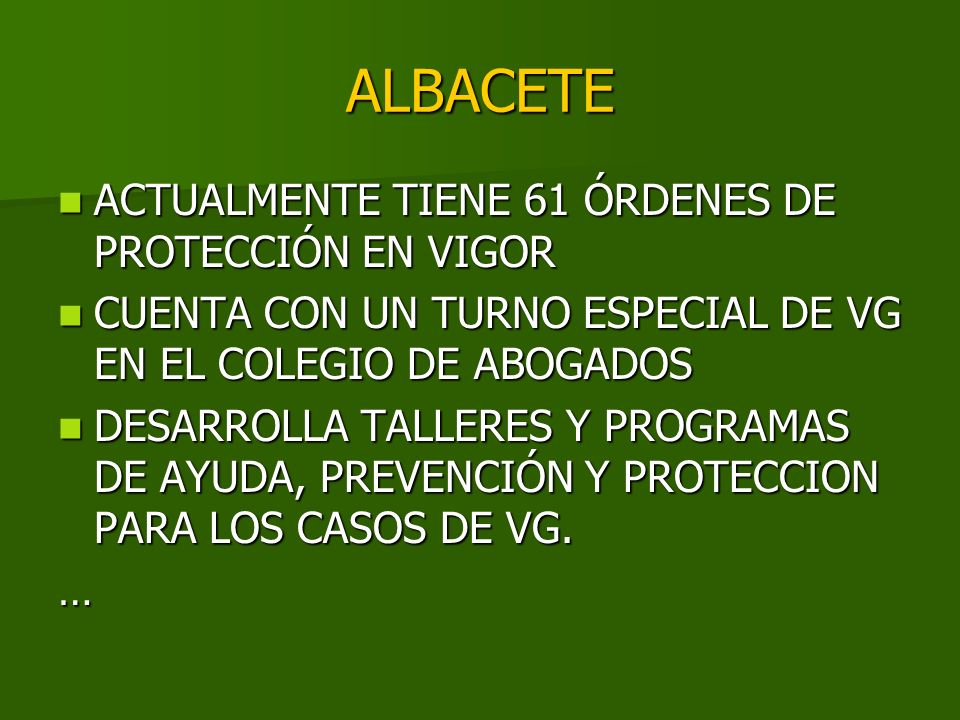 ALBACETE ACTUALMENTE TIENE 61 ÓRDENES DE PROTECCIÓN EN VIGOR