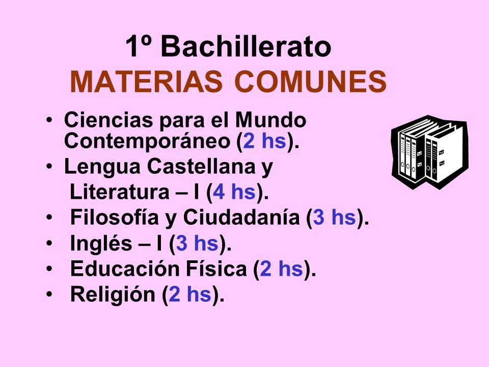 1º Bachillerato MATERIAS COMUNES