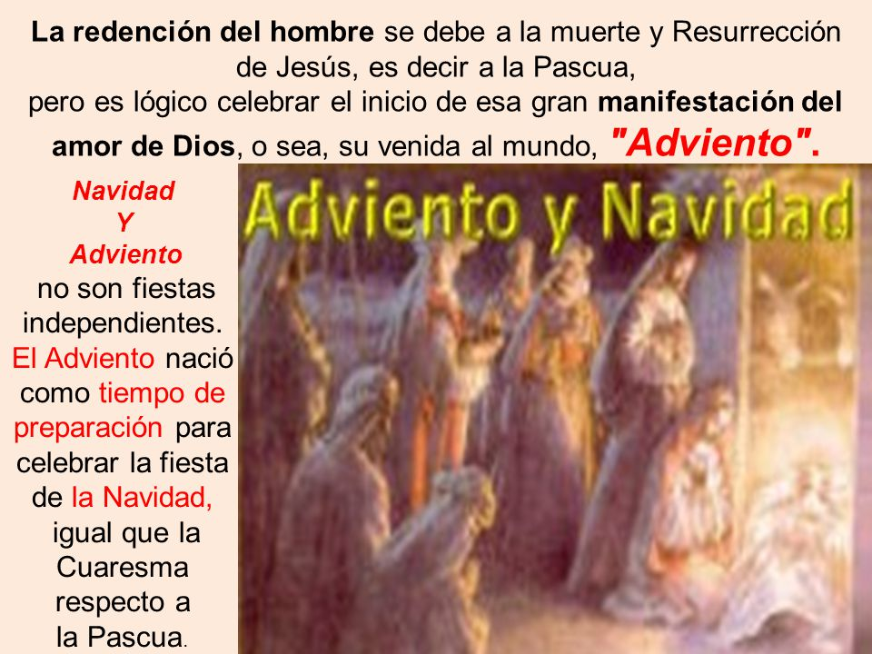 La redención del hombre se debe a la muerte y Resurrección