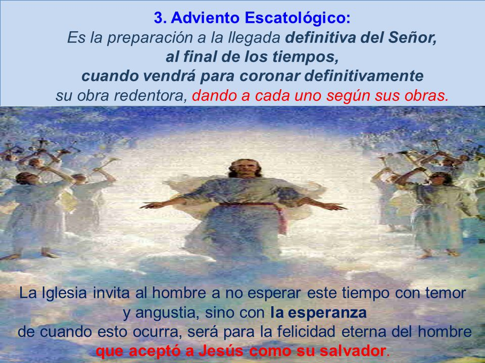 3. Adviento Escatológico: