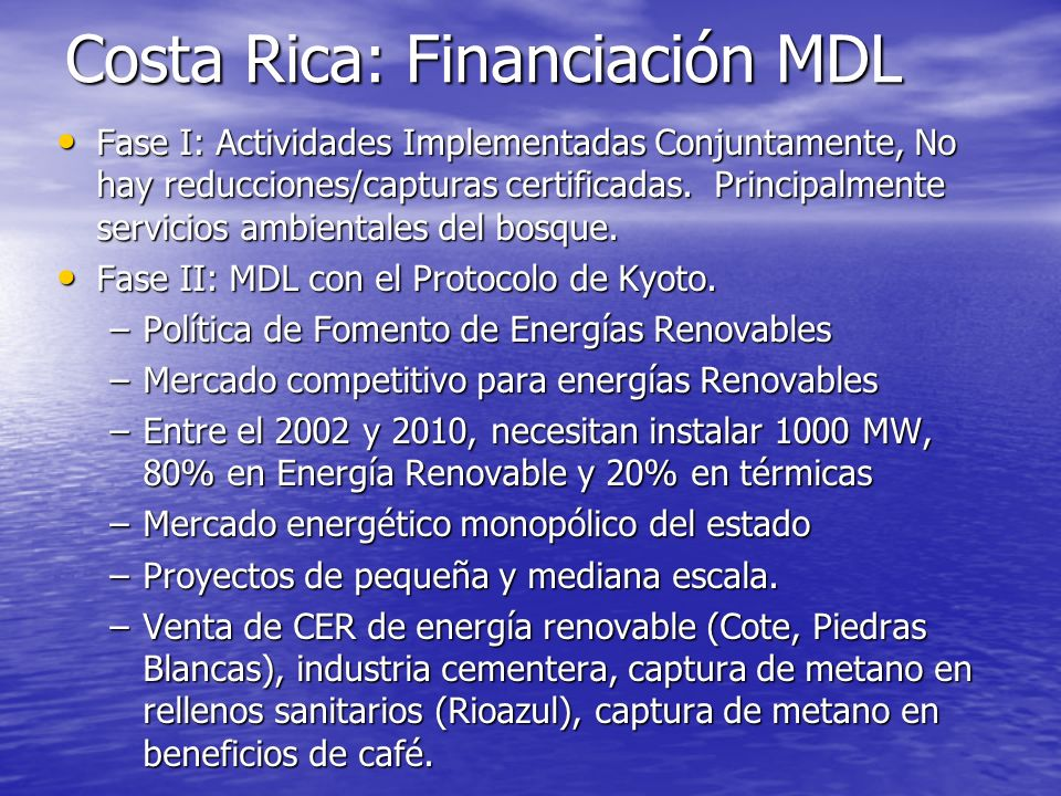 Costa Rica: Financiación MDL