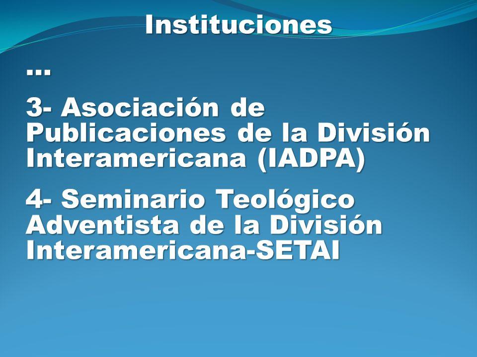 Instituciones … 3- Asociación de Publicaciones de la División Interamericana (IADPA)