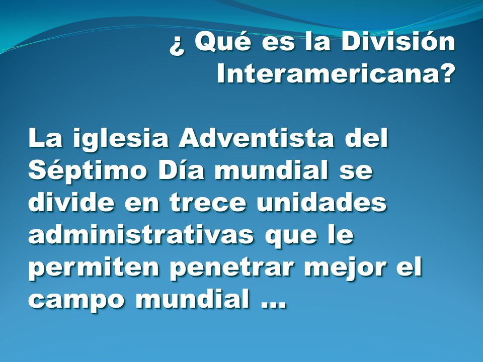 ¿ Qué es la División Interamericana