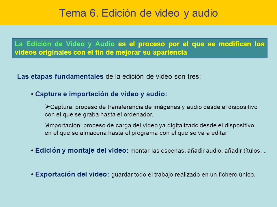 Tema 6. Edición de video y audio