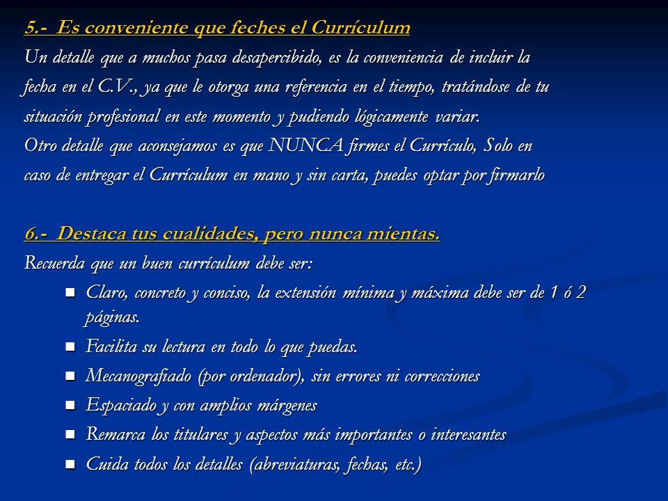 5.- Es conveniente que feches el Currículum