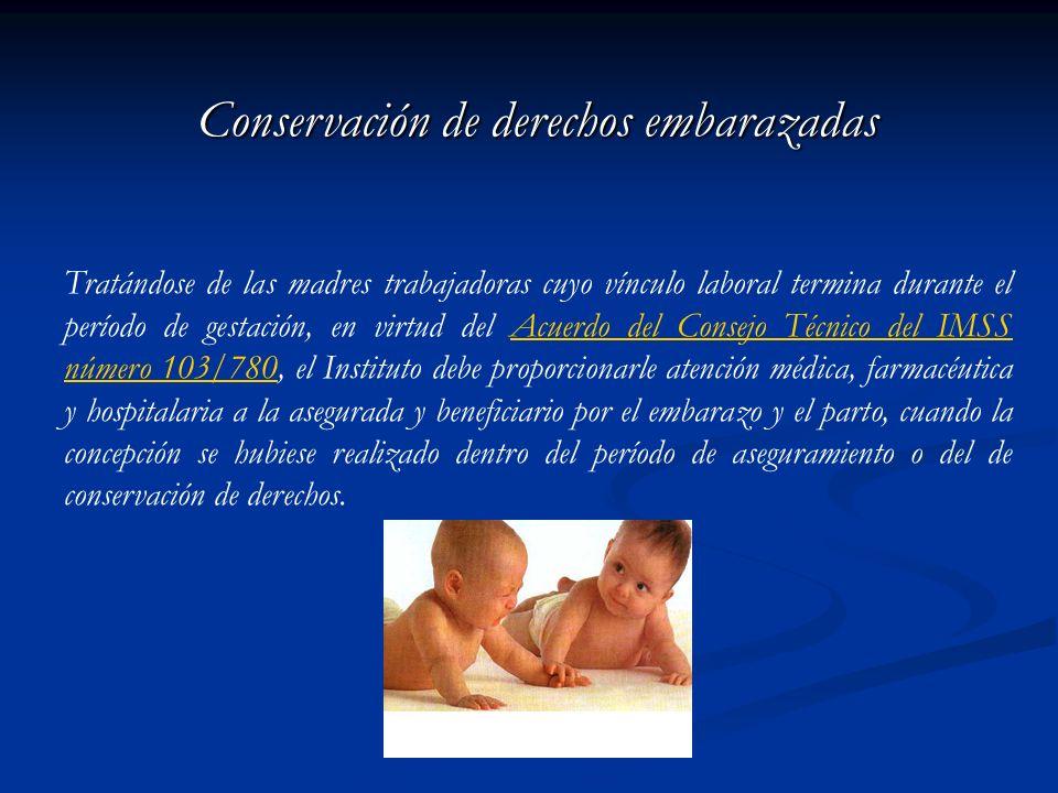 Conservación de derechos embarazadas