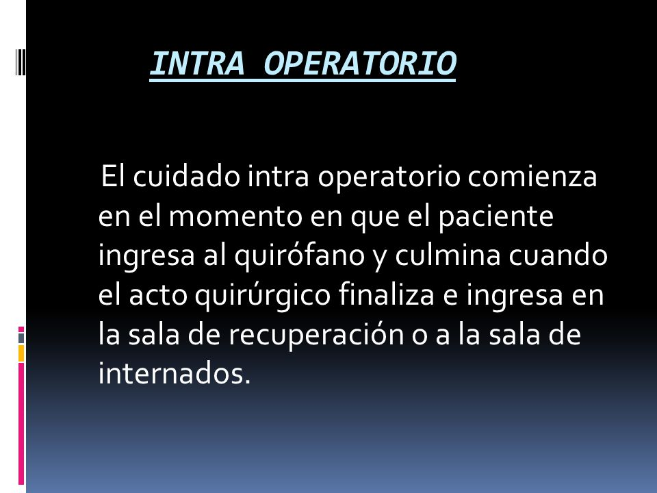 INTRA OPERATORIO