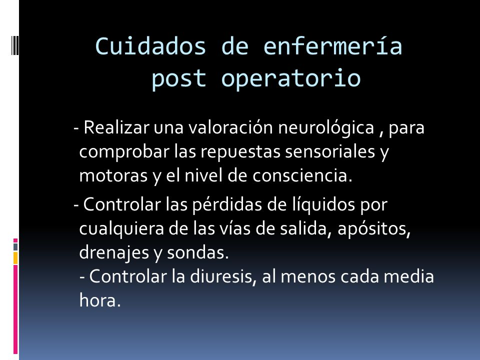 Cuidados de enfermería post operatorio