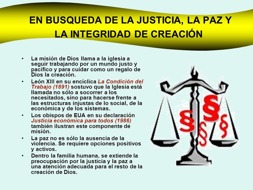 EN BUSQUEDA DE LA JUSTICIA, LA PAZ Y LA INTEGRIDAD DE CREACIÓN