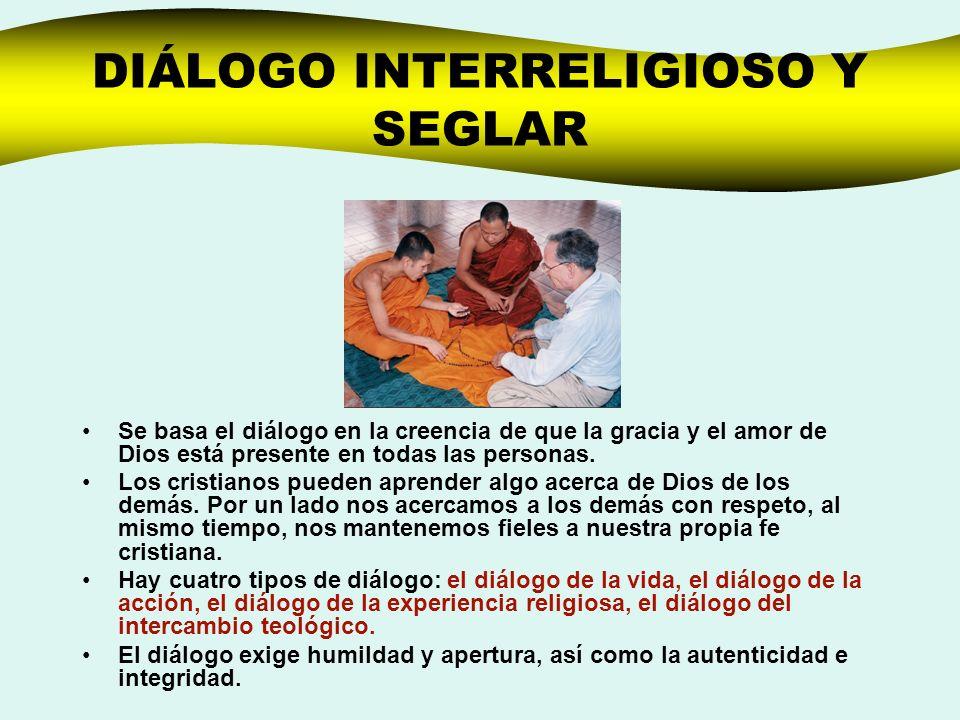 DIÁLOGO INTERRELIGIOSO Y SEGLAR