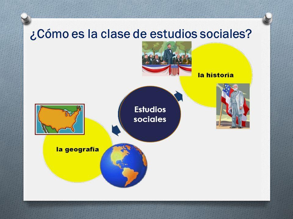 ¿Cómo es la clase de estudios sociales