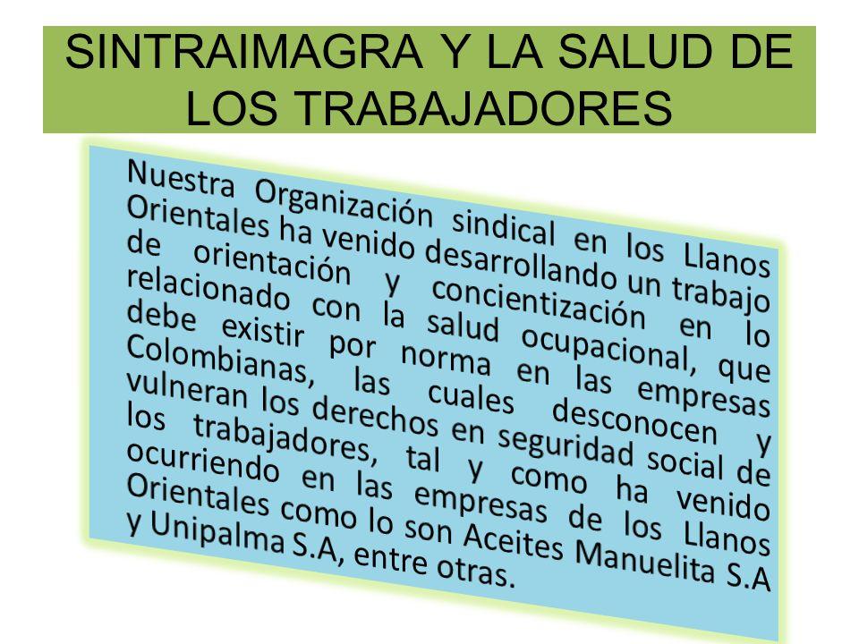 SINTRAIMAGRA Y LA SALUD DE LOS TRABAJADORES