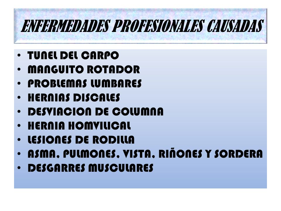 ENFERMEDADES PROFESIONALES CAUSADAS