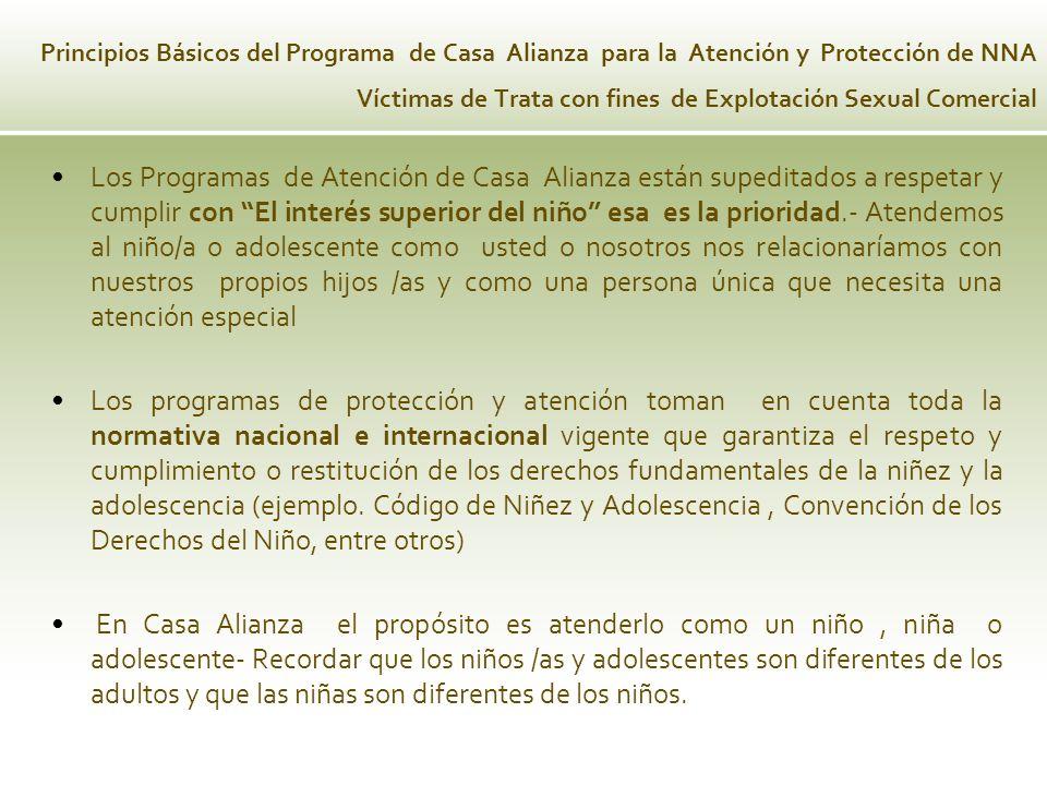 Principios Básicos del Programa de Casa Alianza para la Atención y Protección de NNA Víctimas de Trata con fines de Explotación Sexual Comercial