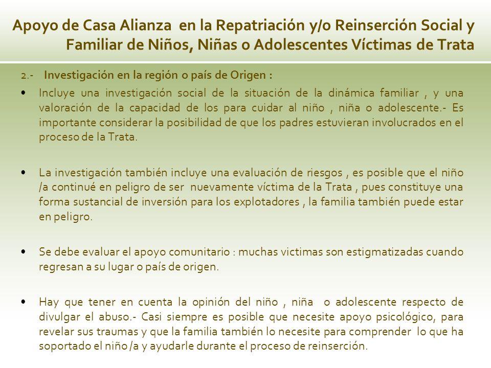 Apoyo de Casa Alianza en la Repatriación y/o Reinserción Social y Familiar de Niños, Niñas o Adolescentes Víctimas de Trata