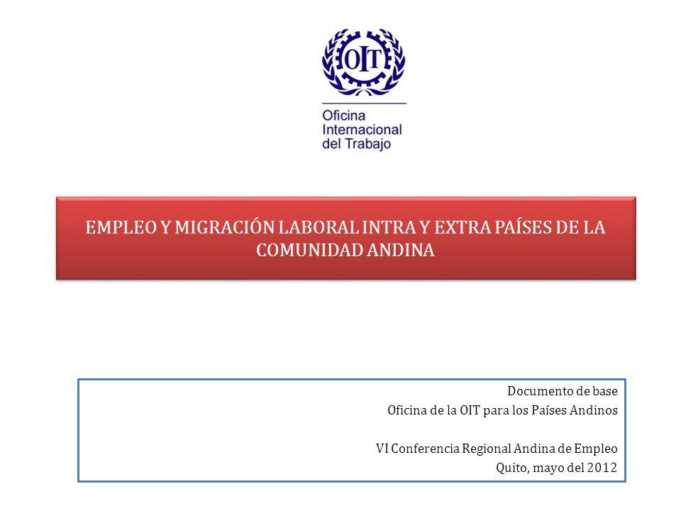 EMPLEO Y MIGRACIÓN LABORAL INTRA Y EXTRA PAÍSES DE LA COMUNIDAD ANDINA