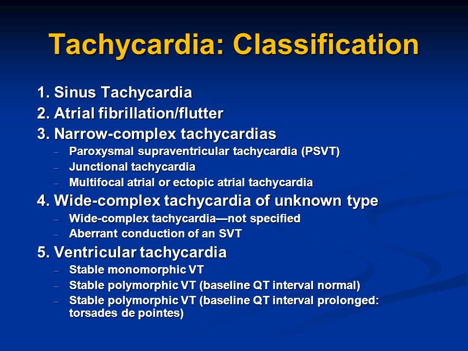 Tachycardia: Classification