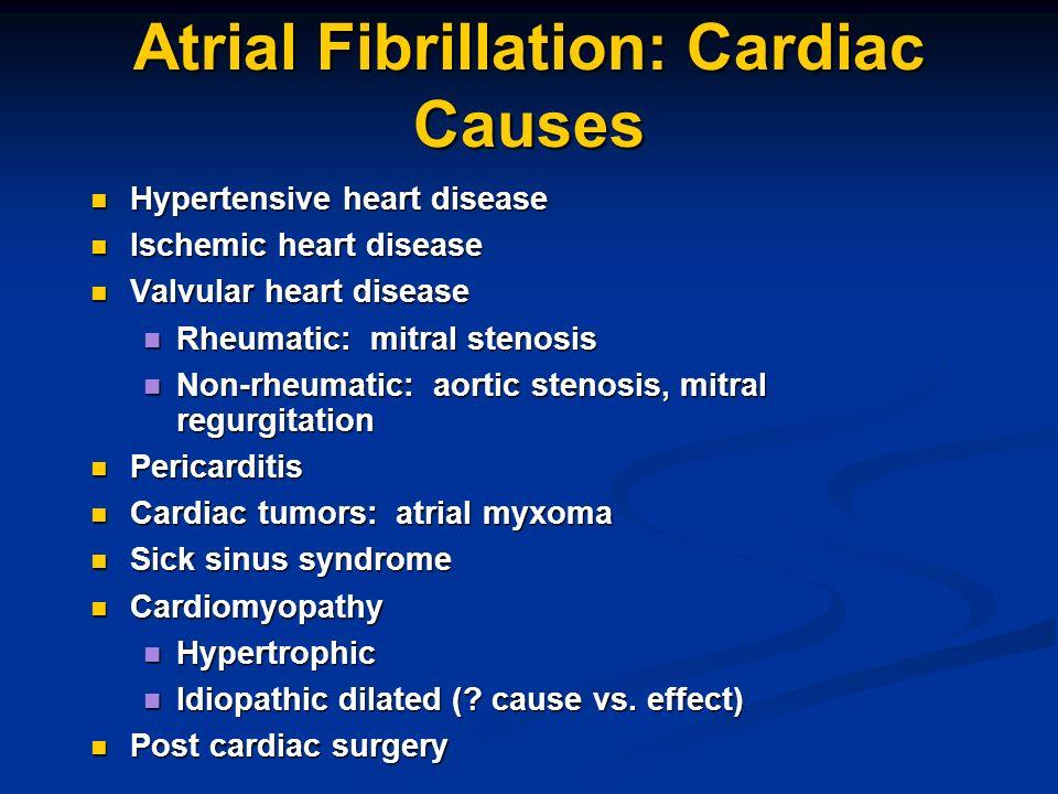 Atrial Fibrillation: Cardiac Causes