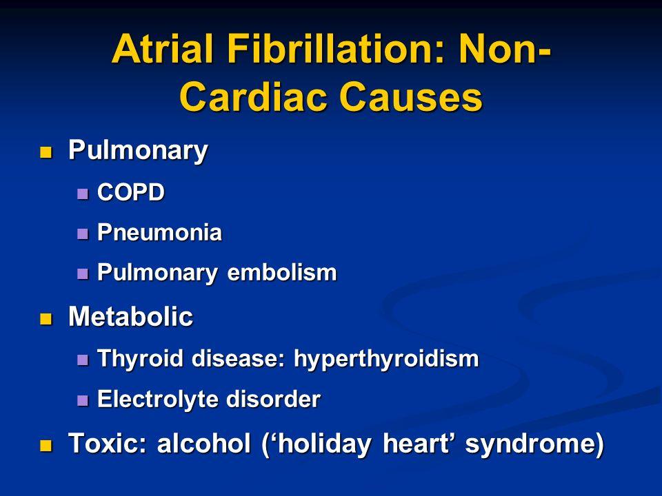 Atrial Fibrillation: Non-Cardiac Causes