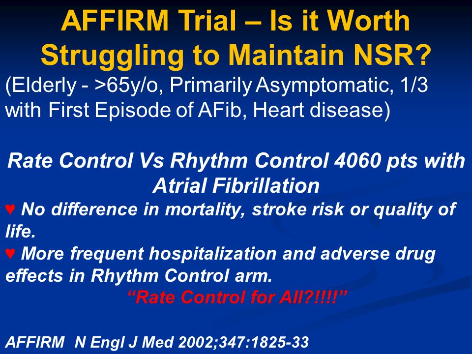 AFFIRM Trial – Is it Worth Struggling to Maintain NSR