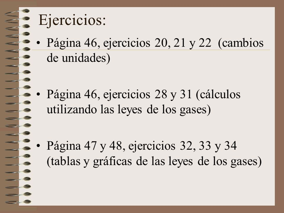 Ejercicios: Página 46, ejercicios 20, 21 y 22 (cambios de unidades)