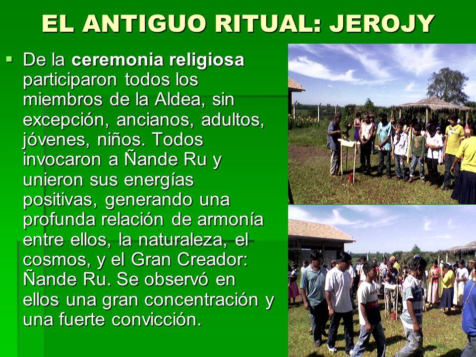 EL ANTIGUO RITUAL: JEROJY