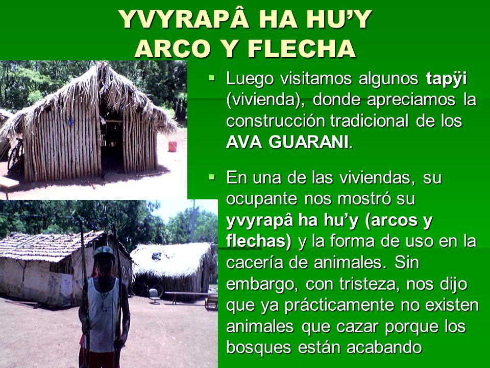 YVYRAPÂ HA HU'Y ARCO Y FLECHA