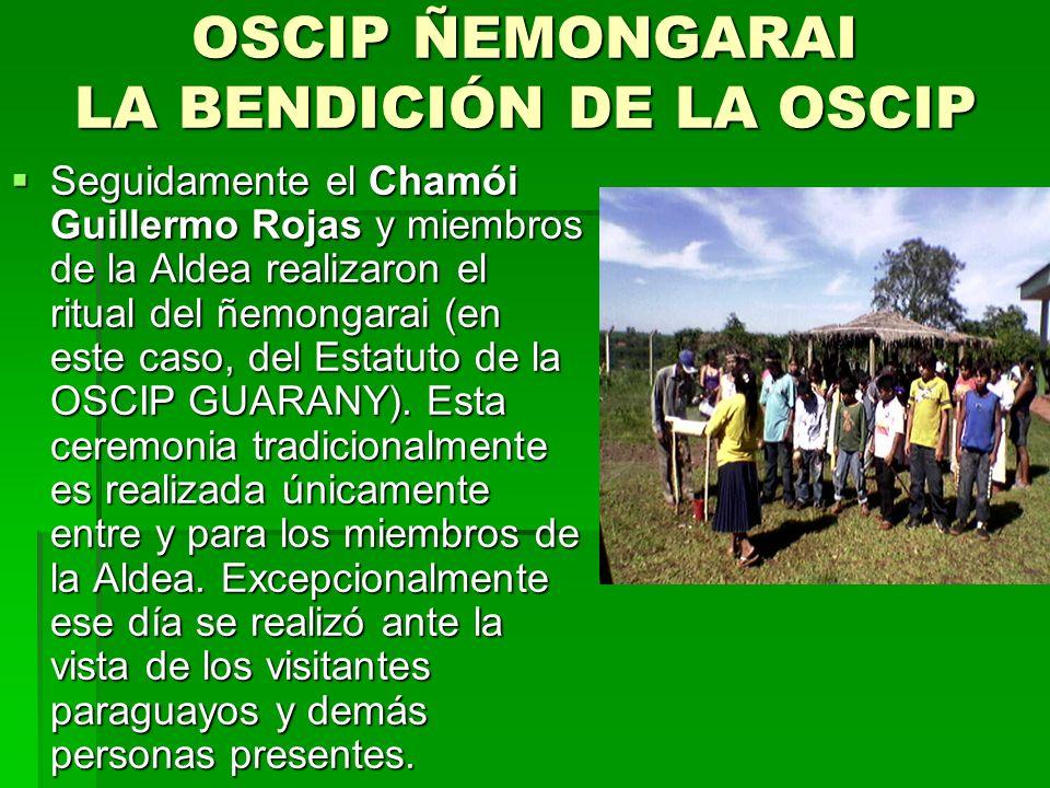 OSCIP ÑEMONGARAI LA BENDICIÓN DE LA OSCIP