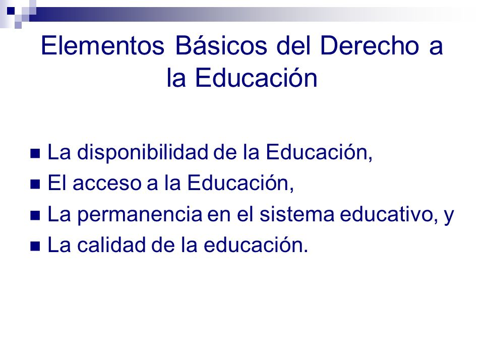 Elementos Básicos del Derecho a la Educación