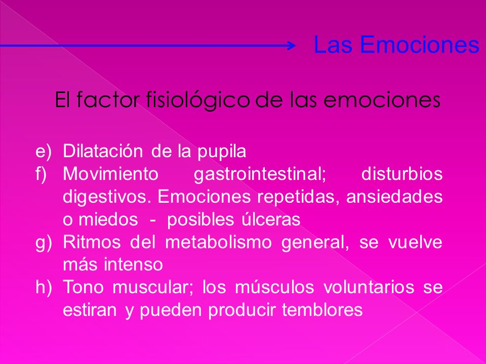 Las Emociones El factor fisiológico de las emociones
