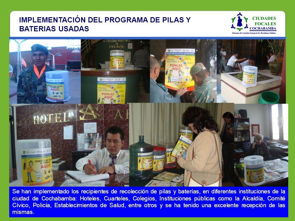 IMPLEMENTACIÓN DEL PROGRAMA DE PILAS Y BATERIAS USADAS