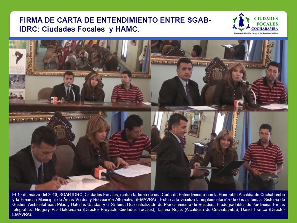 FIRMA DE CARTA DE ENTENDIMIENTO ENTRE SGAB-IDRC: Ciudades Focales y HAMC.