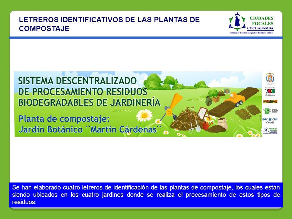 LETREROS IDENTIFICATIVOS DE LAS PLANTAS DE COMPOSTAJE