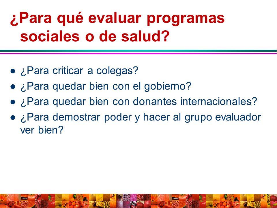 ¿Para qué evaluar programas sociales o de salud