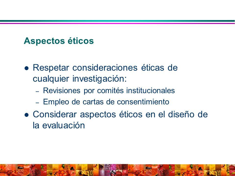 Respetar consideraciones éticas de cualquier investigación: