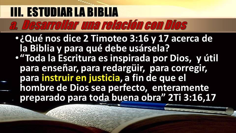 a. Desarrollar una relación con Dios