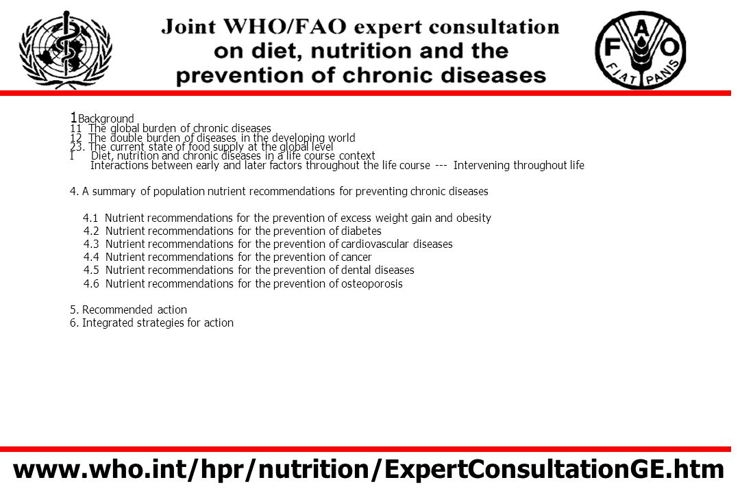www.who.int/hpr/nutrition/ExpertConsultationGE.htm 1Background