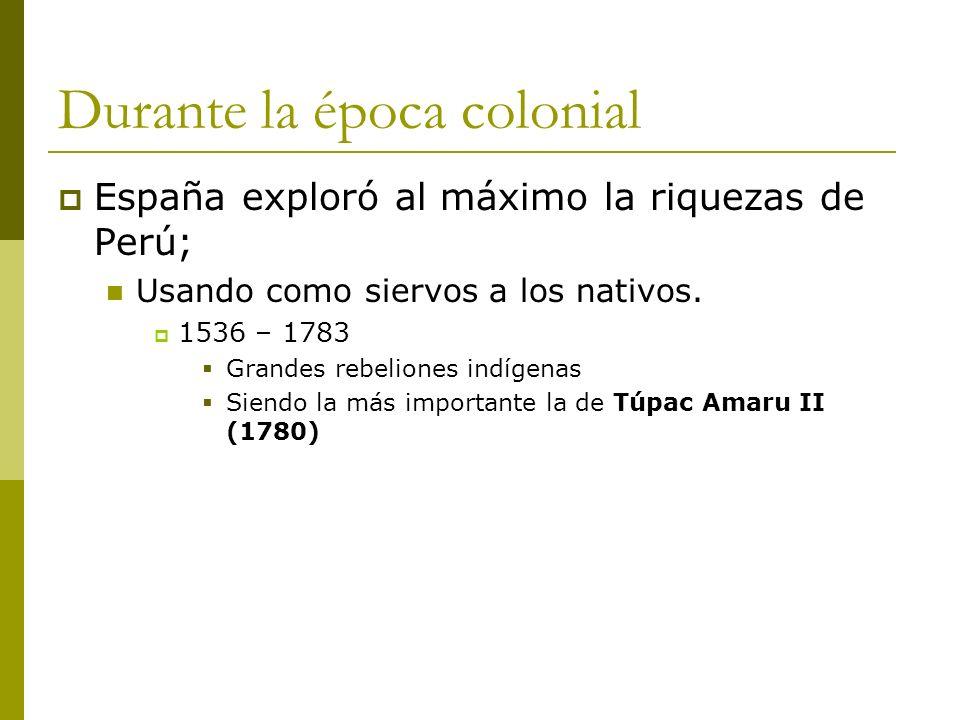 Durante la época colonial