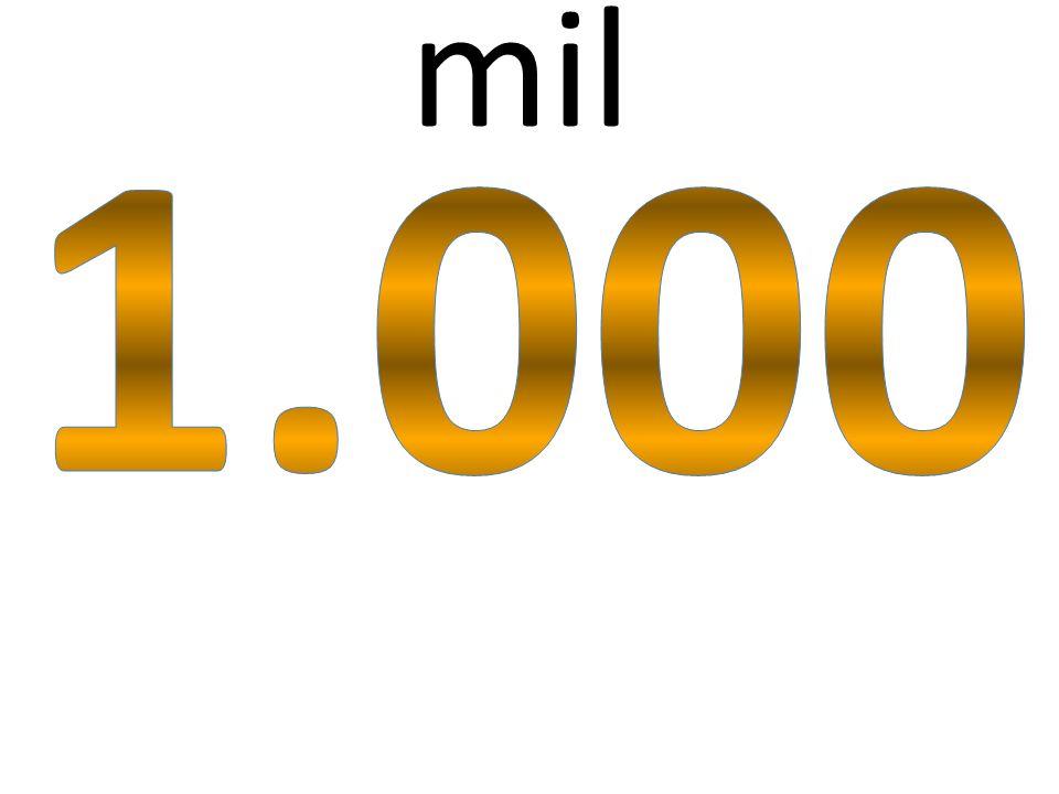 mil 1.000