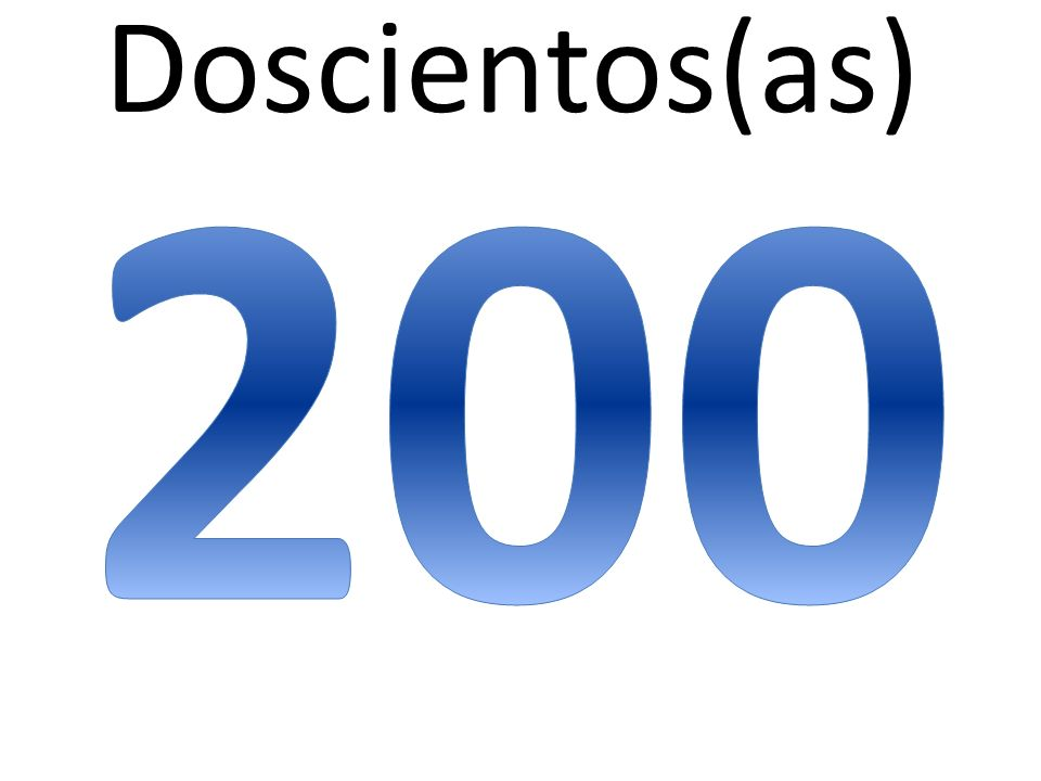 Doscientos(as) 200