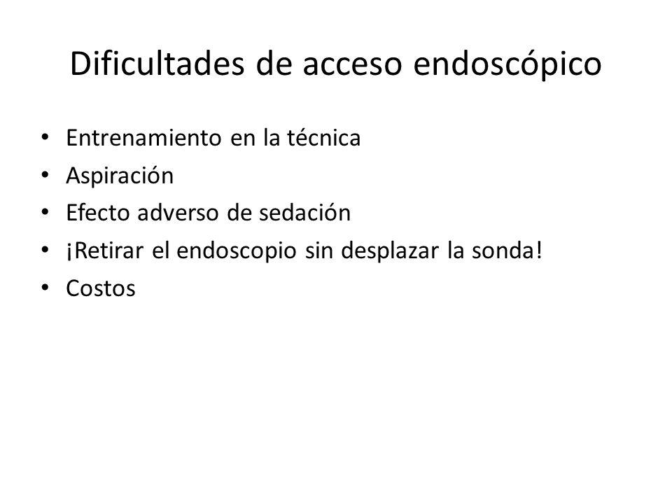 Dificultades de acceso endoscópico