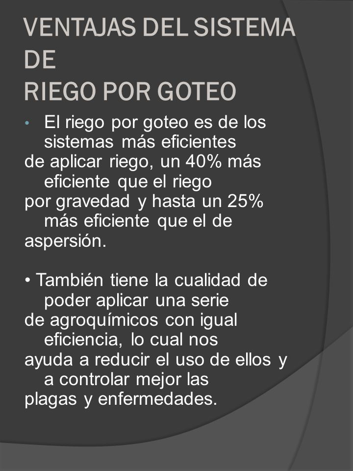 VENTAJAS DEL SISTEMA DE RIEGO POR GOTEO
