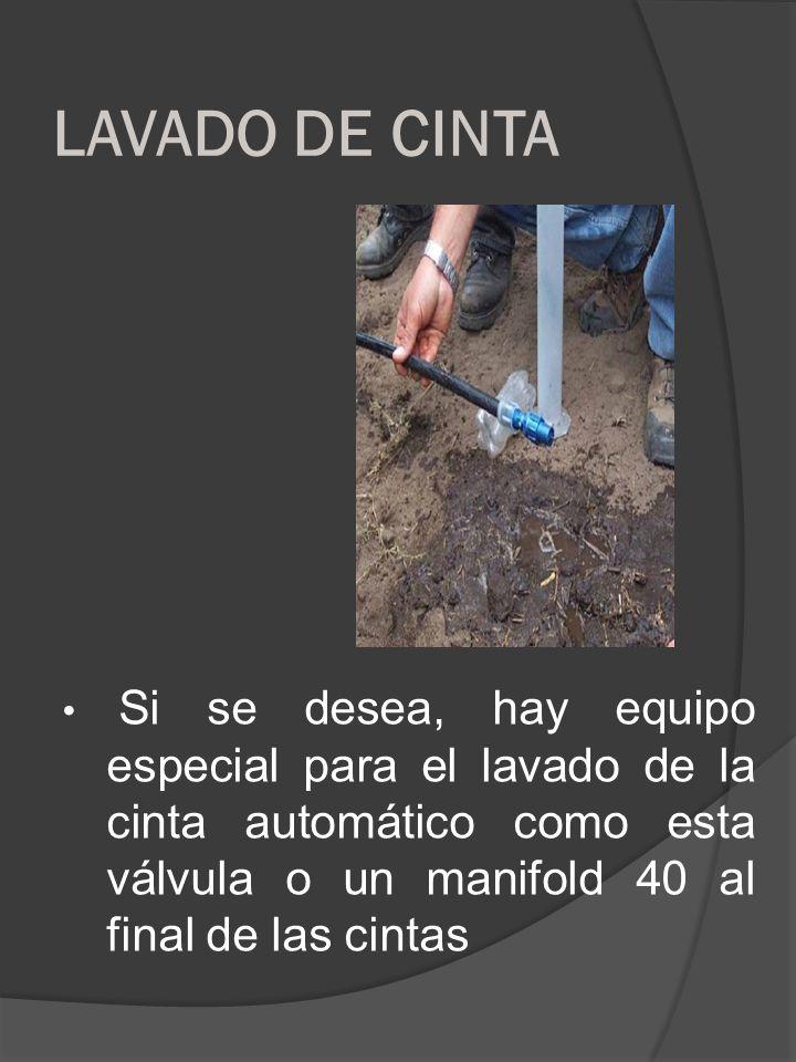 LAVADO DE CINTA • Si se desea, hay equipo especial para el lavado de la cinta automático como esta válvula o un manifold 40 al final de las cintas.