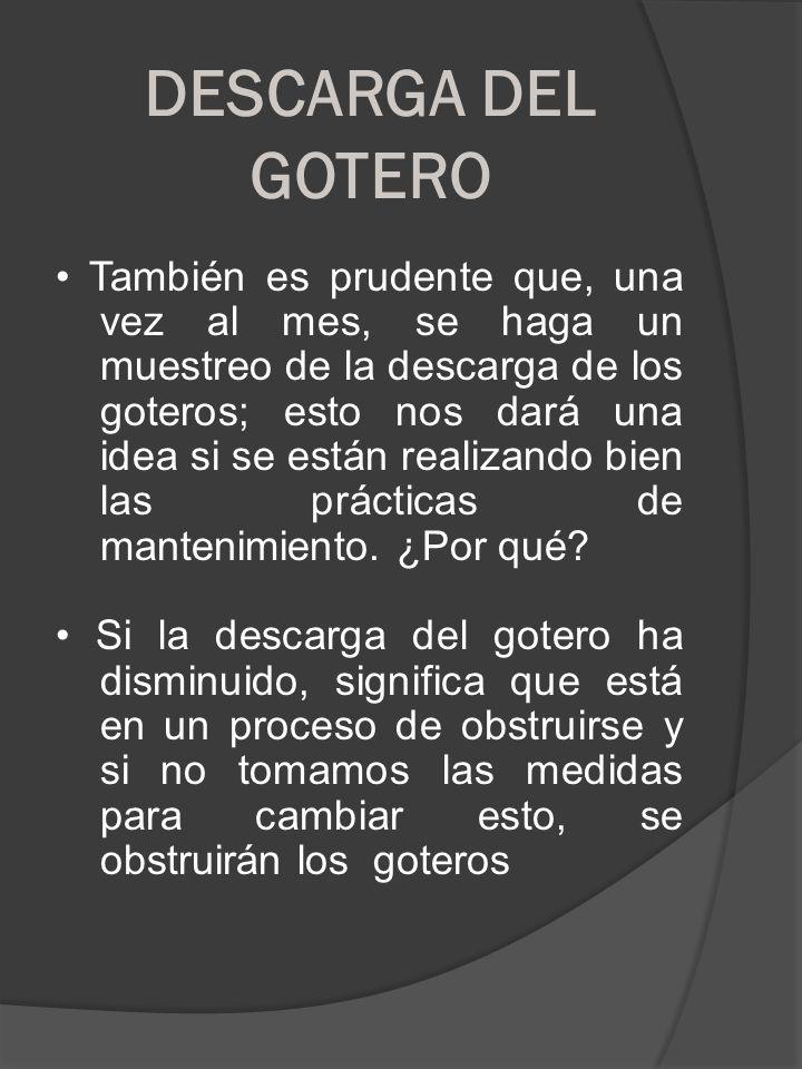 DESCARGA DEL GOTERO