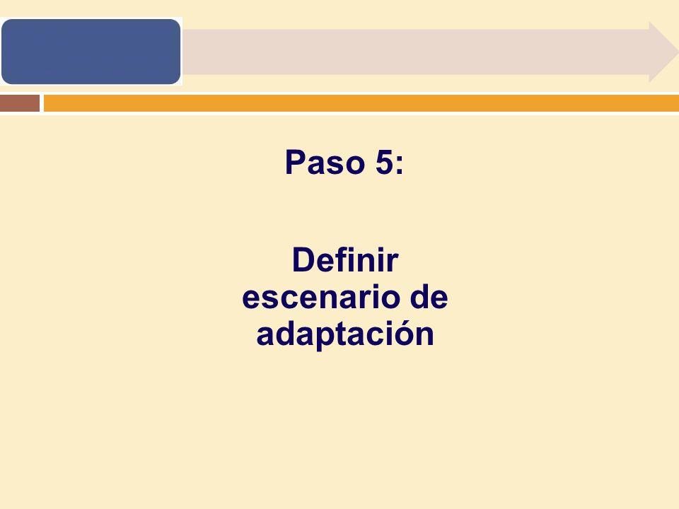 Definir escenario de adaptación