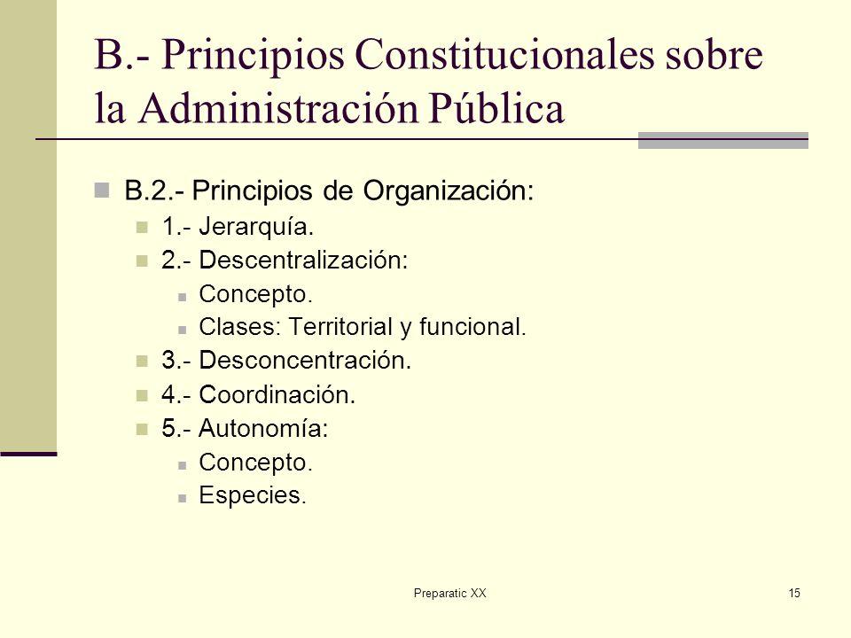 B.- Principios Constitucionales sobre la Administración Pública