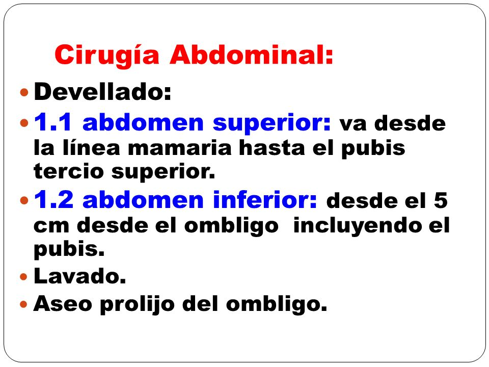 Cirugía Abdominal: Devellado: