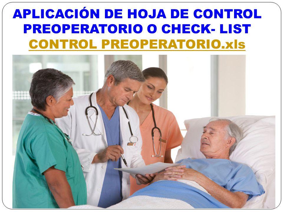 APLICACIÓN DE HOJA DE CONTROL PREOPERATORIO O CHECK- LIST CONTROL PREOPERATORIO.xls