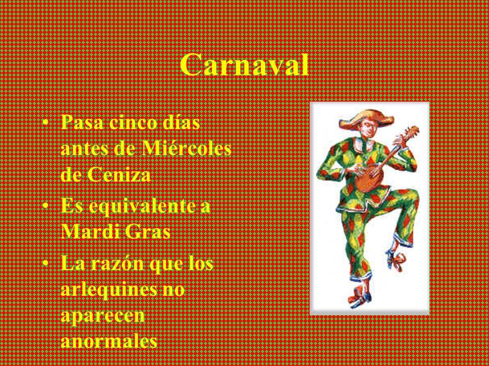 Carnaval Pasa cinco días antes de Miércoles de Ceniza